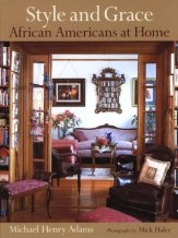 Style and Grace: African Americans at Home by MHA & MH - https://www.goodreads.com/book/show/1525904.Style_and_Grace